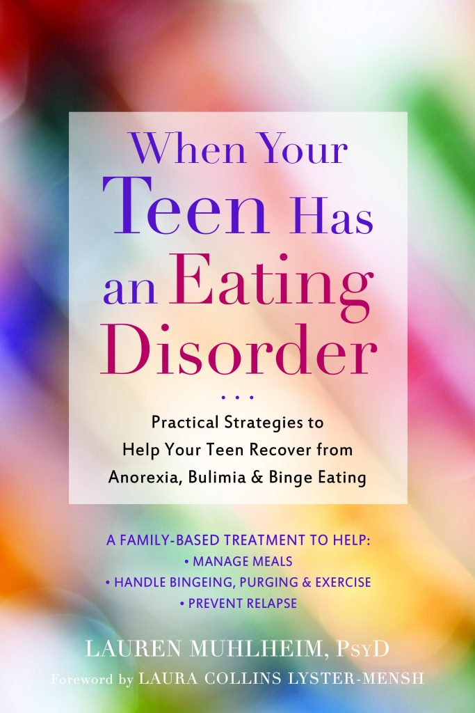 When Your Teen Has an Eating Disorder Book